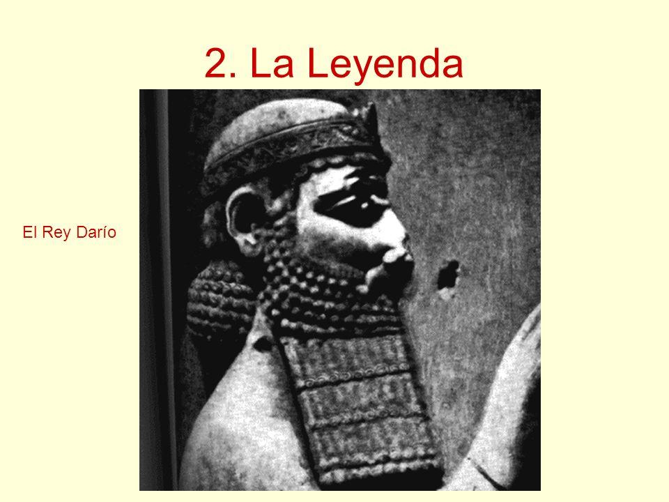 2. La Leyenda El Rey Darío
