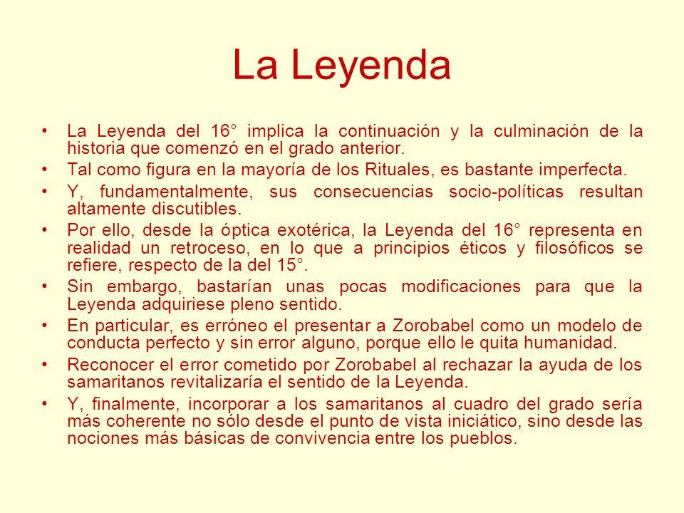 La Leyenda La Leyenda del 16° implica la continuación y la culminación de la historia que comenzó en el grado anterior.