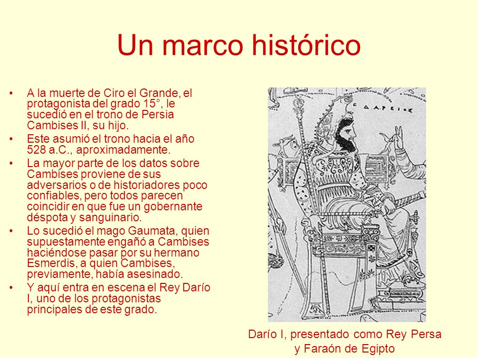 Darío I, presentado como Rey Persa