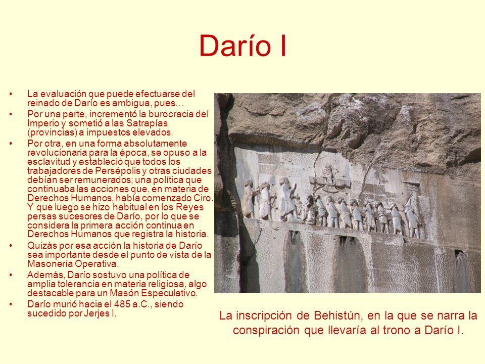 Darío I La inscripción de Behistún, en la que se narra la