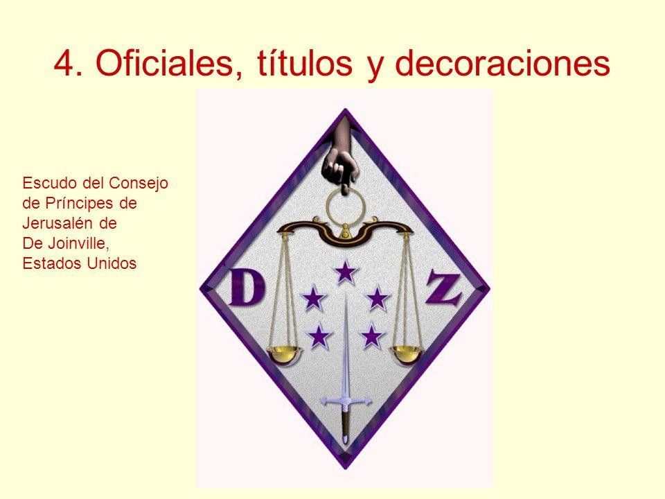 4. Oficiales, títulos y decoraciones