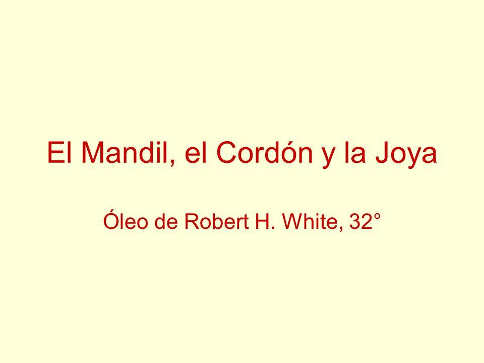 El Mandil, el Cordón y la Joya