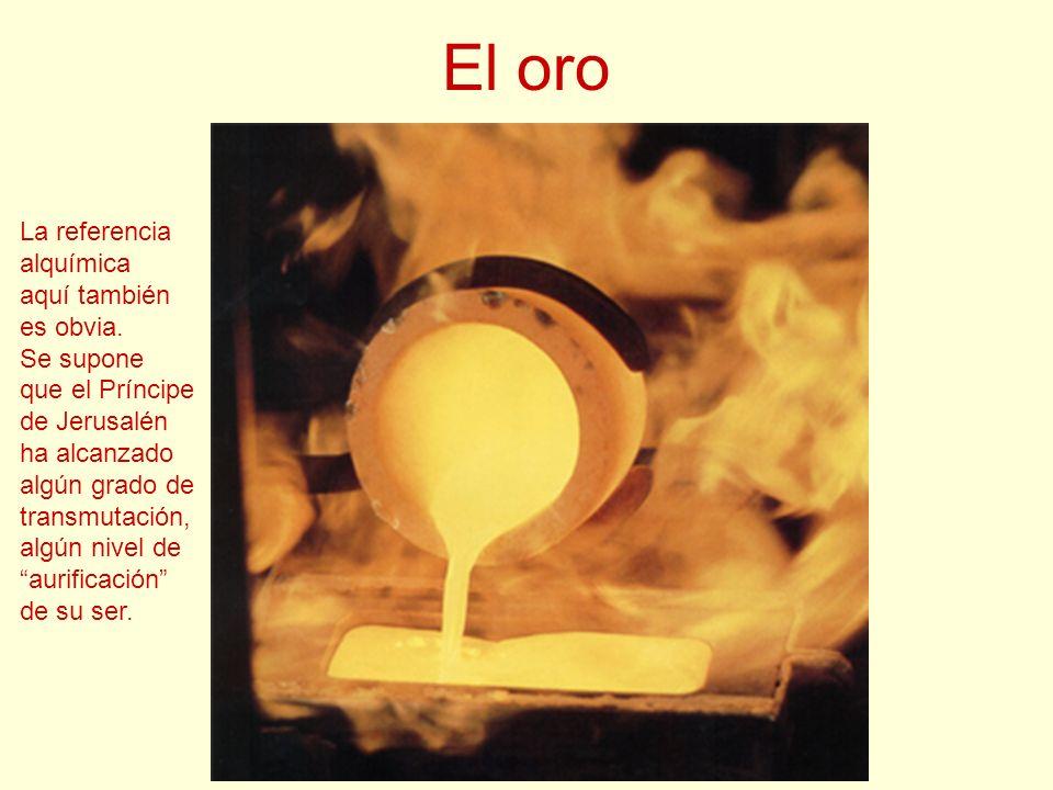 El oro La referencia alquímica aquí también es obvia. Se supone
