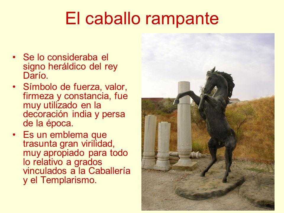 El caballo rampante Se lo consideraba el signo heráldico del rey Darío.