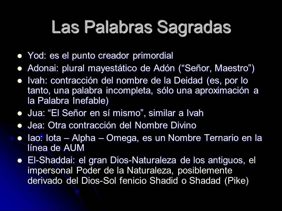 Las Palabras Sagradas Yod: es el punto creador primordial