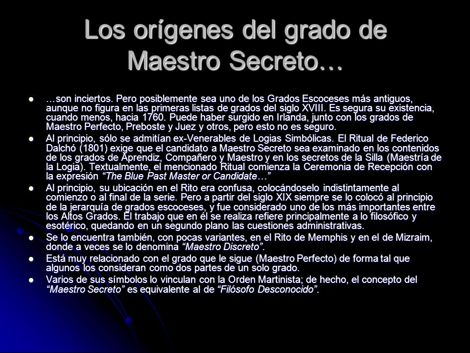 Los orígenes del grado de Maestro Secreto…