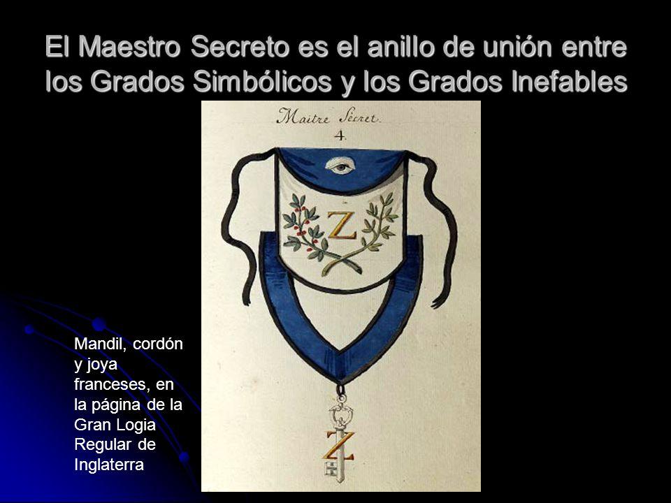 El Maestro Secreto es el anillo de unión entre los Grados Simbólicos y los Grados Inefables