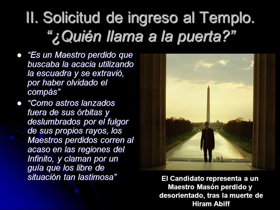 II. Solicitud de ingreso al Templo. ¿Quién llama a la puerta