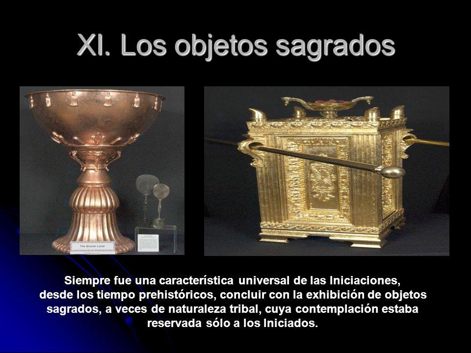 XI. Los objetos sagrados