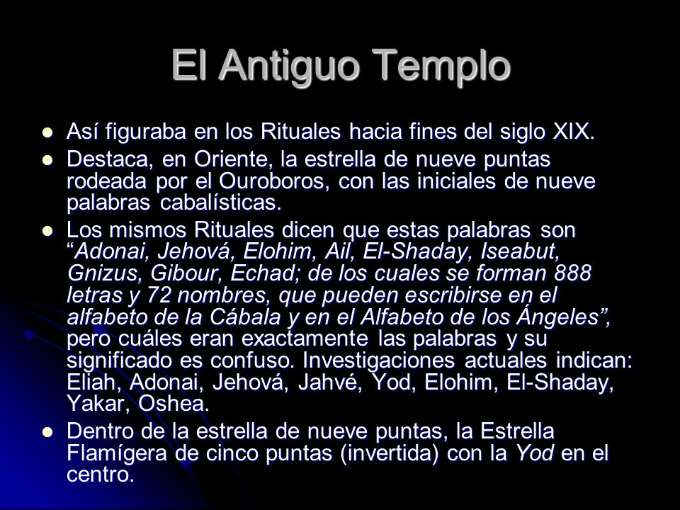 El Antiguo TemploAsí figuraba en los Rituales hacia fines del siglo XIX.