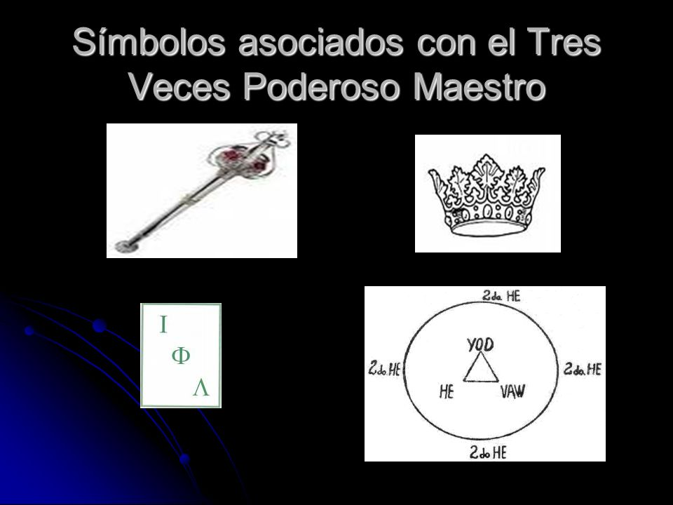 Símbolos asociados con el Tres Veces Poderoso Maestro
