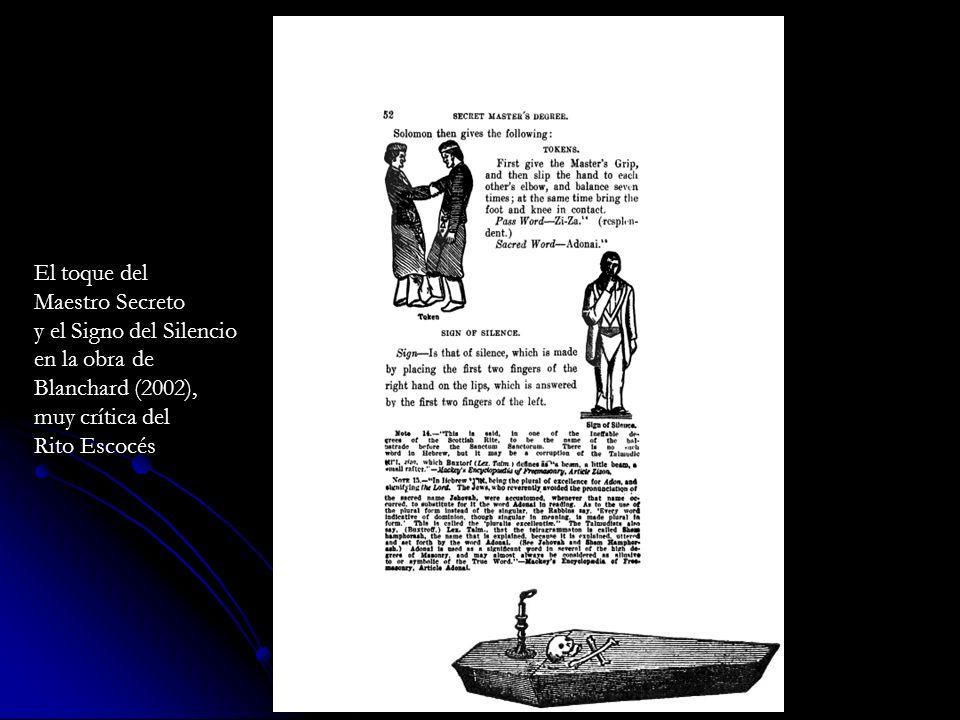 El toque delMaestro Secreto. y el Signo del Silencio. en la obra de. Blanchard (2002), muy crítica del.