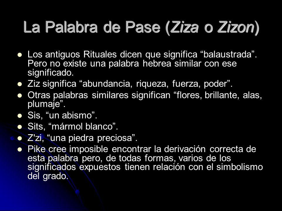 La Palabra de Pase (Ziza o Zizon)