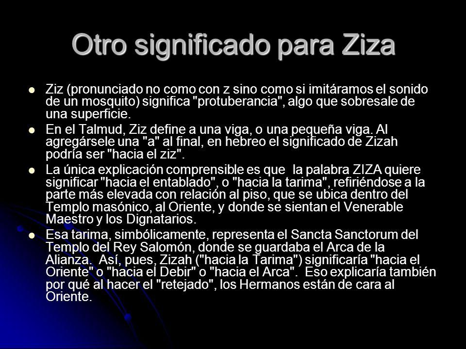 Otro significado para Ziza
