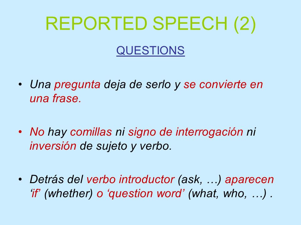 REPORTED SPEECH (2) QUESTIONS