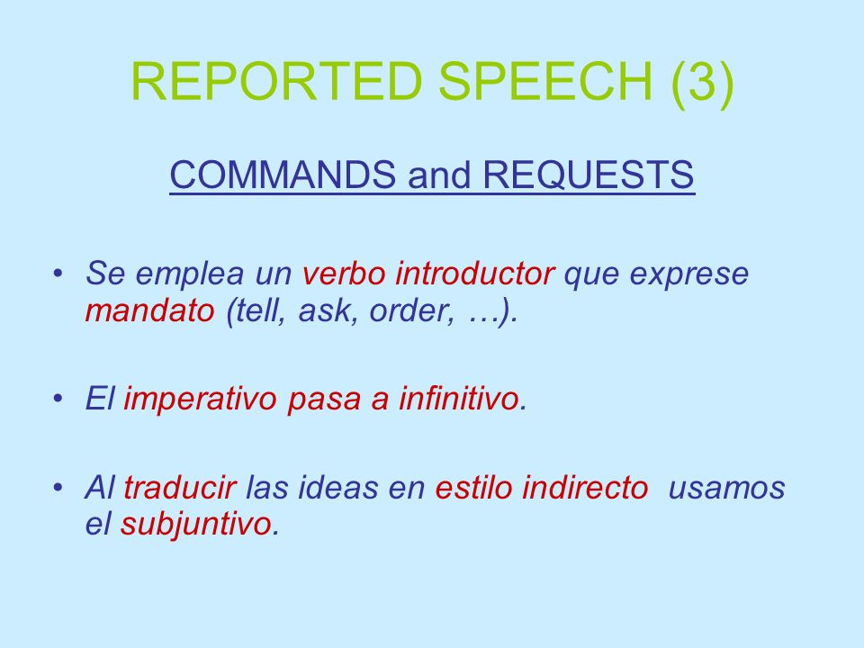 REPORTED SPEECH (3) COMMANDS and REQUESTS