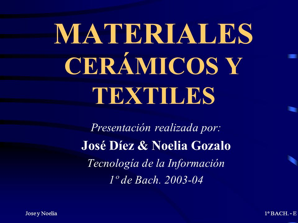 MATERIALES CERÁMICOS Y TEXTILES