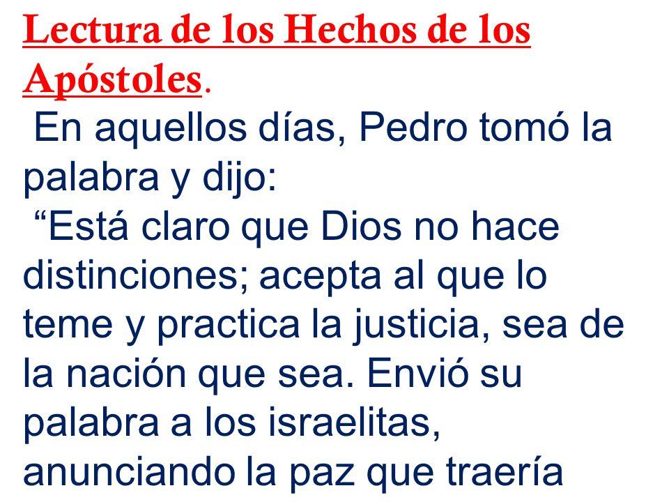 Lectura de los Hechos de los Apóstoles.