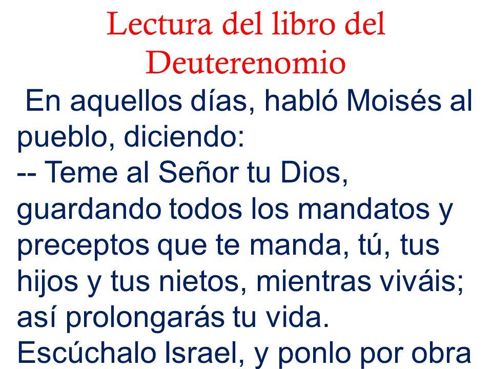 Lectura del libro del Deuterenomio