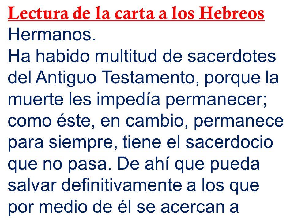 Lectura de la carta a los Hebreos