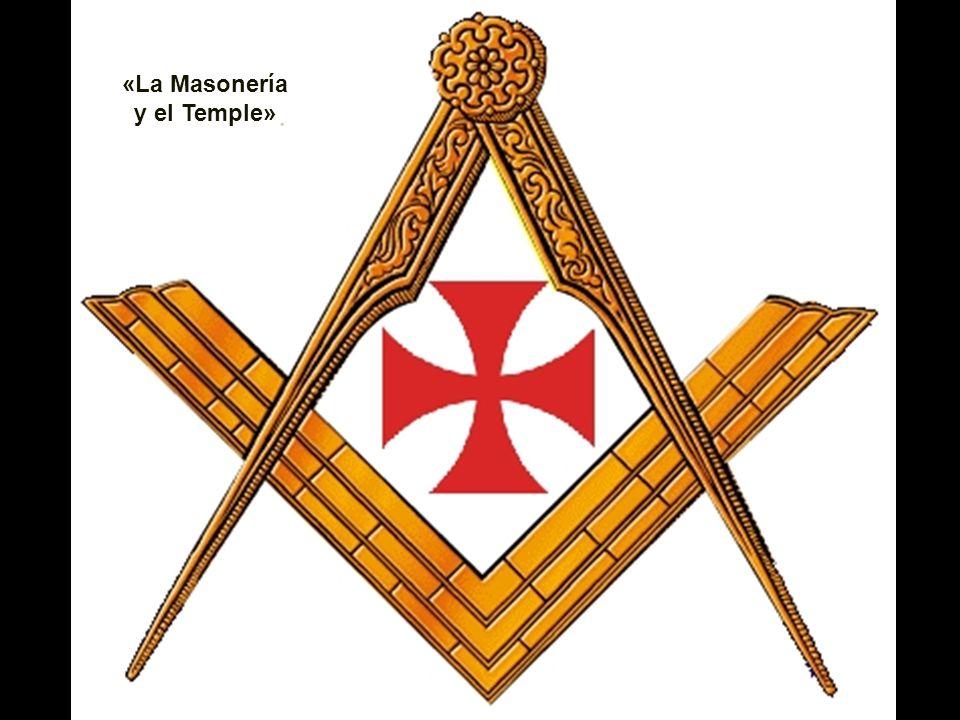 «La Masonería y el Temple»