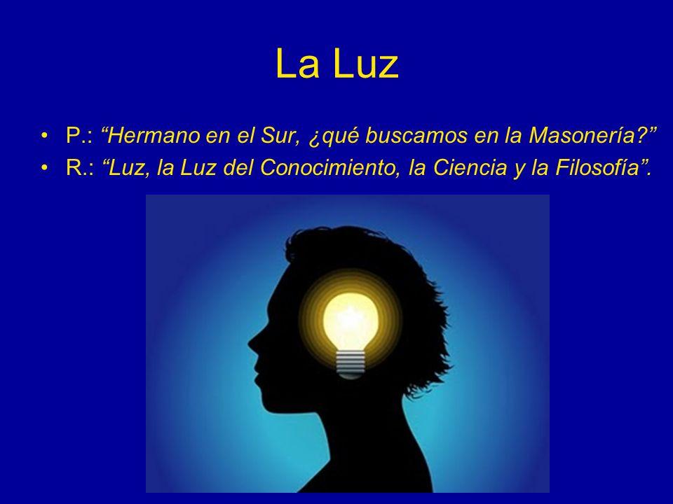 La Luz P.: Hermano en el Sur, ¿qué buscamos en la Masonería