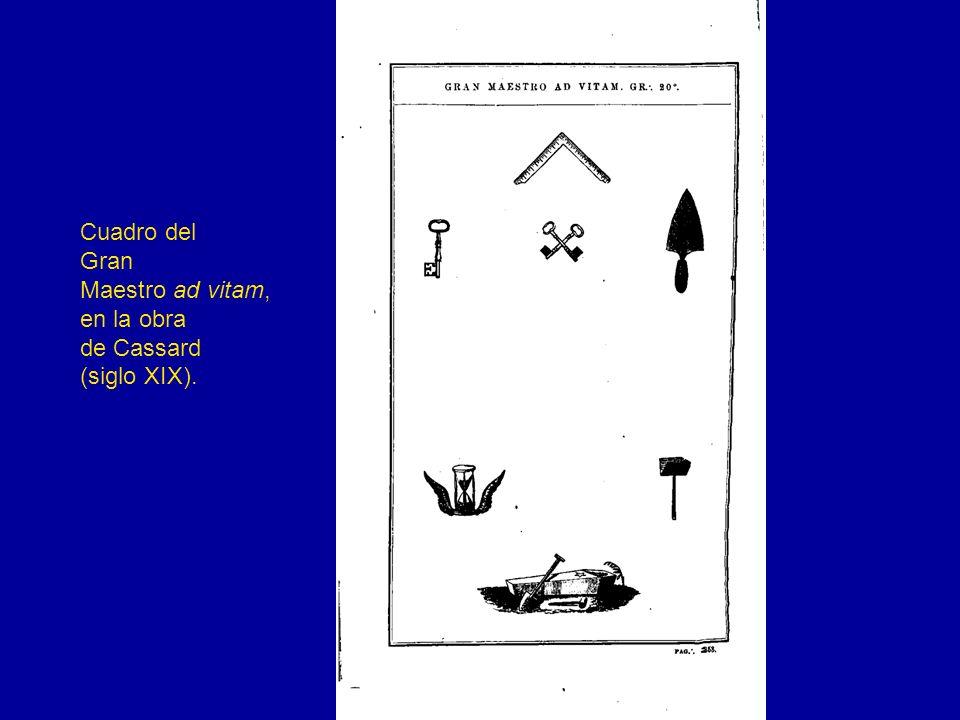 Cuadro del Gran Maestro ad vitam, en la obra de Cassard (siglo XIX).