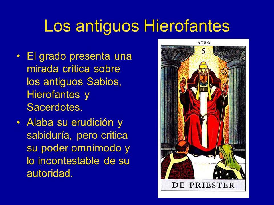 Los antiguos Hierofantes