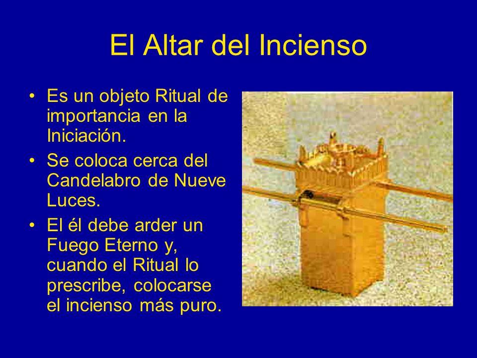 El Altar del Incienso Es un objeto Ritual de importancia en la Iniciación. Se coloca cerca del Candelabro de Nueve Luces.