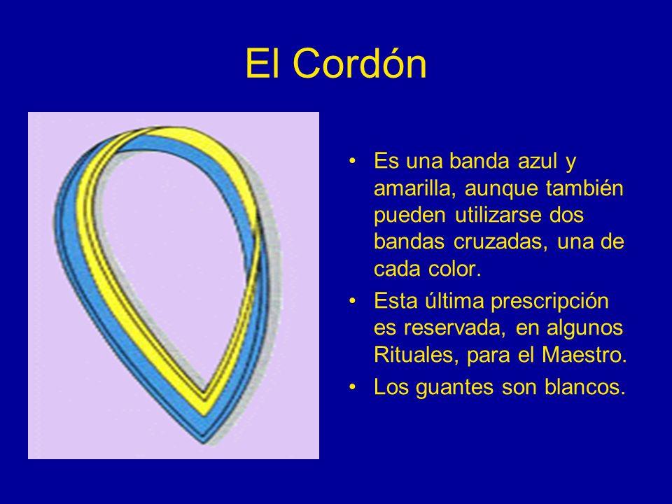 El CordónEs una banda azul y amarilla, aunque también pueden utilizarse dos bandas cruzadas, una de cada color.