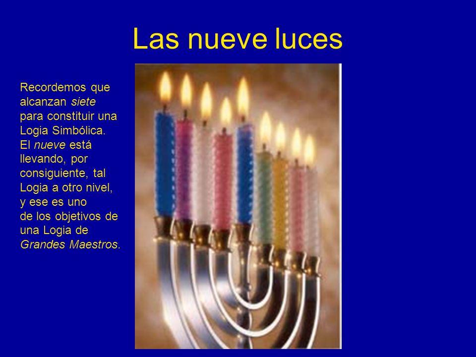 Las nueve luces Recordemos que alcanzan siete para constituir una