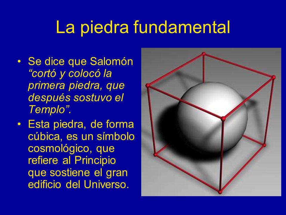 La piedra fundamental Se dice que Salomón cortó y colocó la primera piedra, que después sostuvo el Templo .