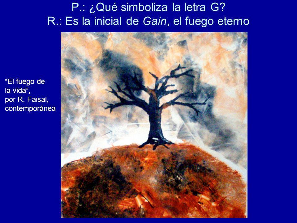 P. : ¿Qué simboliza la letra G. R