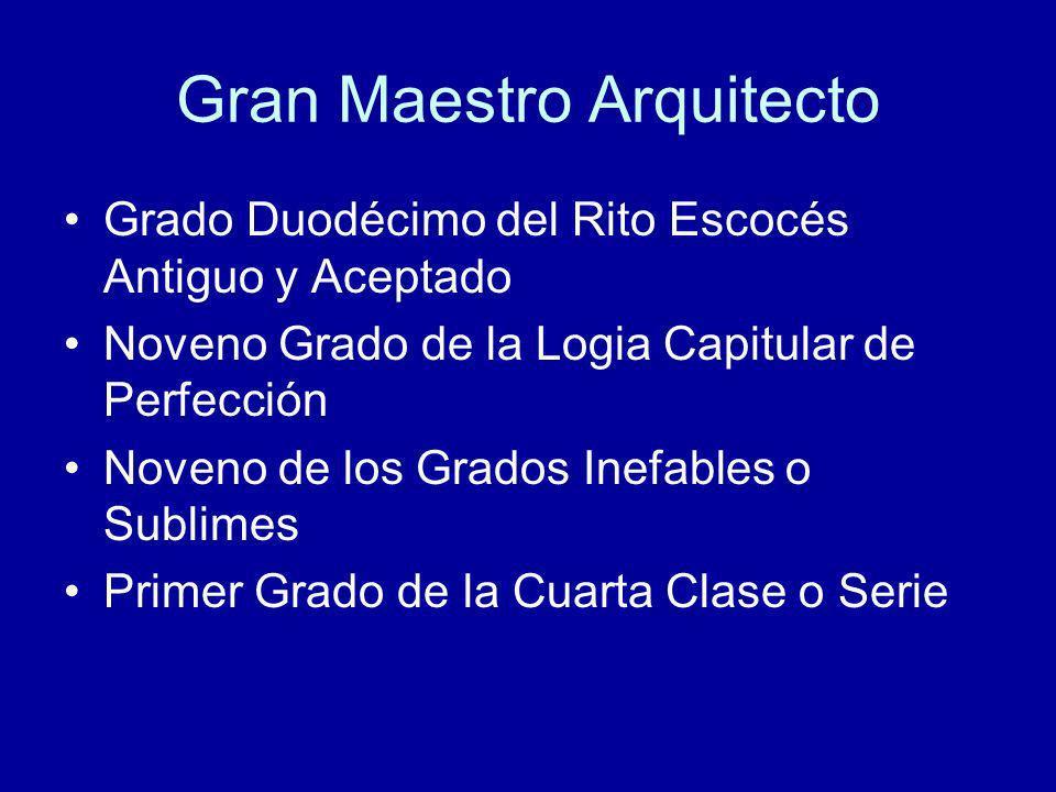 Gran Maestro Arquitecto