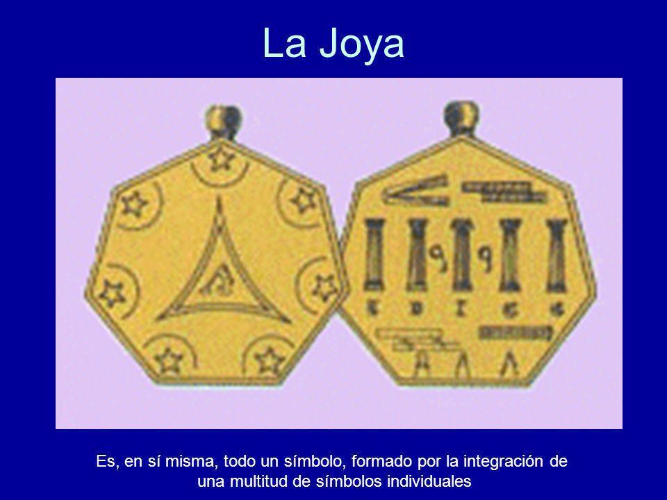 La Joya Es, en sí misma, todo un símbolo, formado por la integración de.