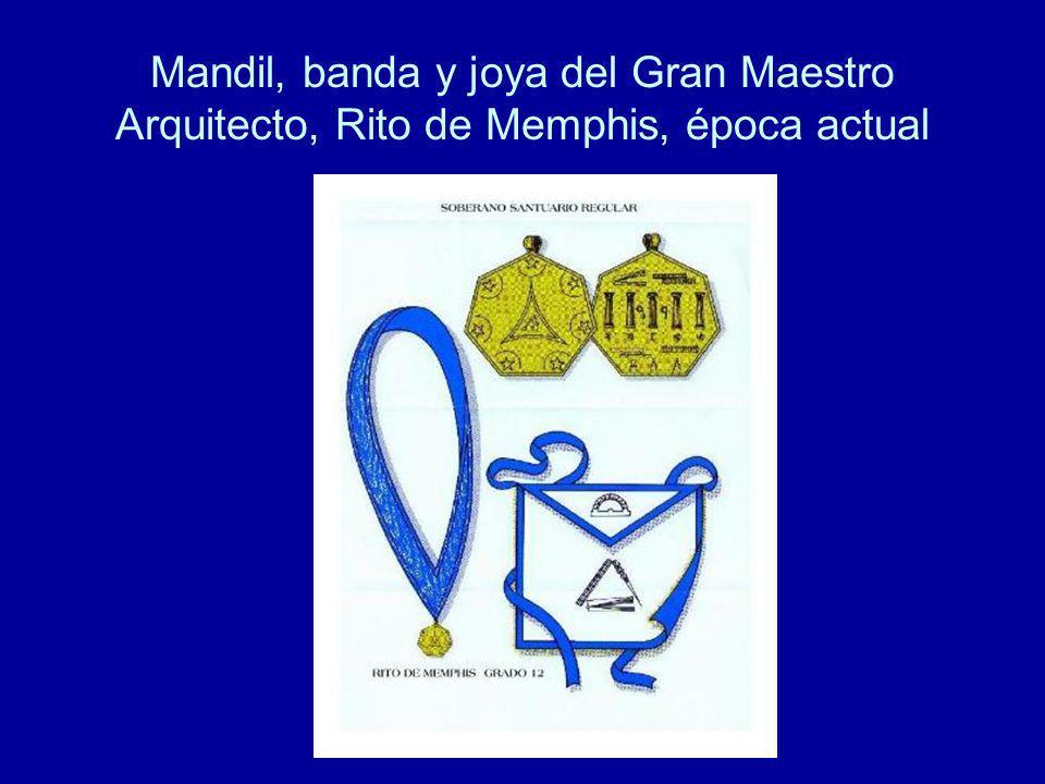 Mandil, banda y joya del Gran Maestro Arquitecto, Rito de Memphis, época actual