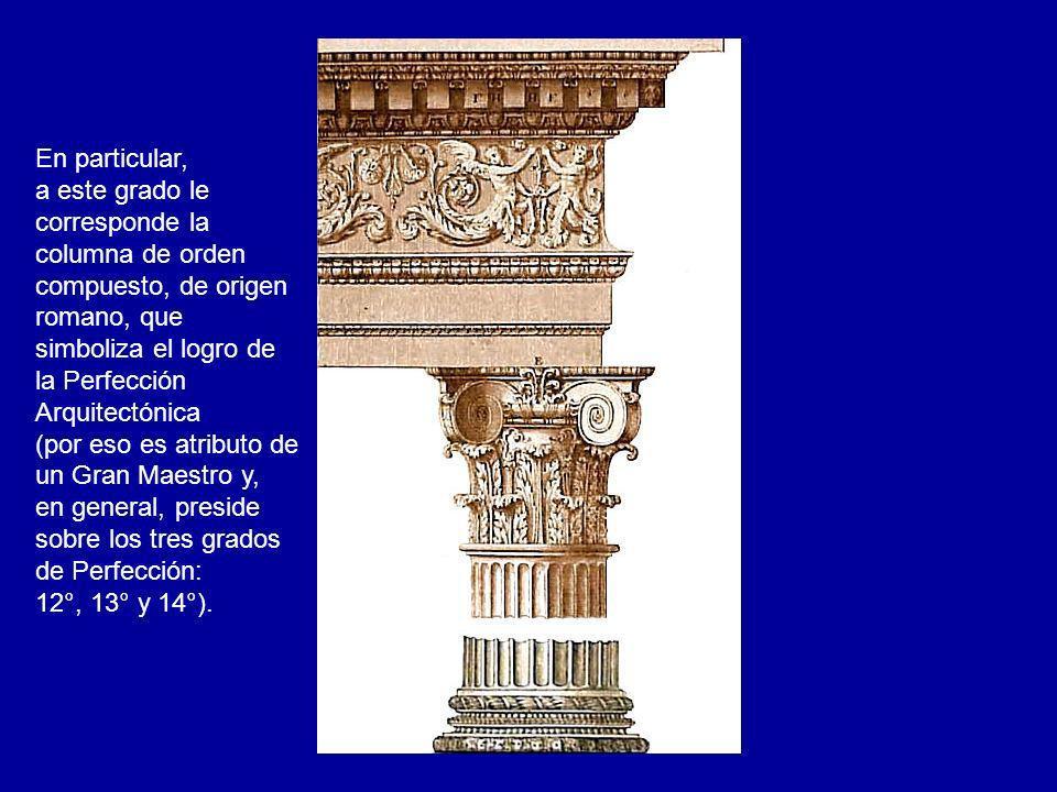 En particular, a este grado le. corresponde la. columna de orden. compuesto, de origen. romano, que.