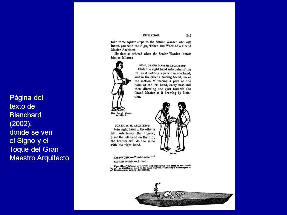 Página del texto de Blanchard (2002), donde se ven el Signo y el Toque del Gran Maestro Arquitecto