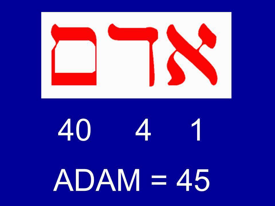 40 4 1 ADAM = 45