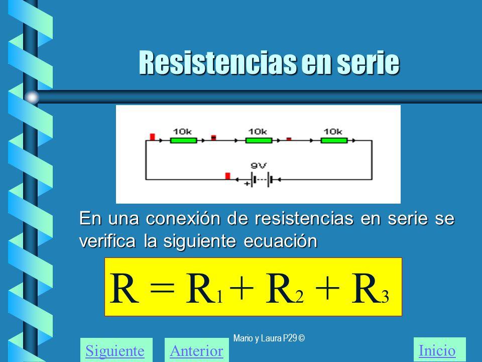 R = R1 + R2 + R3 Resistencias en serie