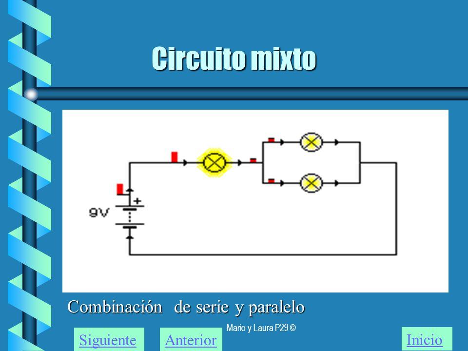 Circuito mixto Combinación de serie y paralelo Siguiente Anterior