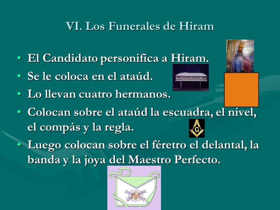 VI. Los Funerales de Hiram
