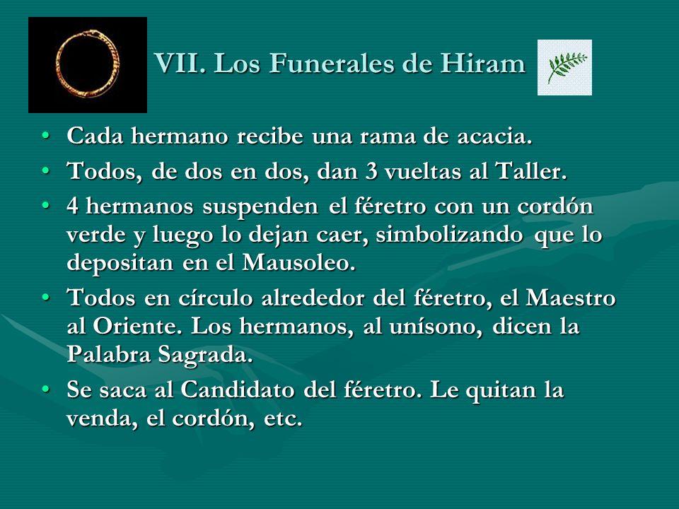VII. Los Funerales de Hiram