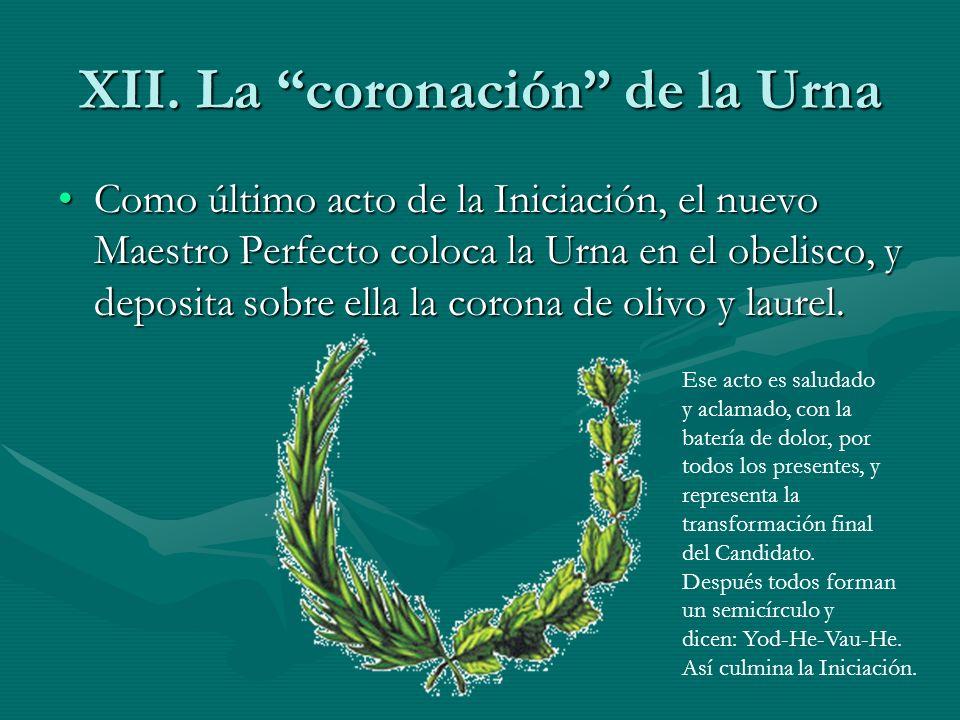 XII. La coronación de la Urna