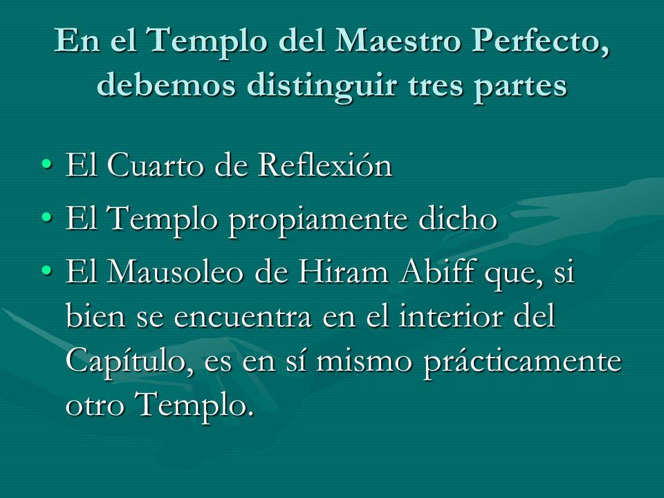 En el Templo del Maestro Perfecto, debemos distinguir tres partes