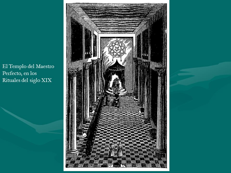 El Templo del Maestro Perfecto, en los Rituales del siglo XIX