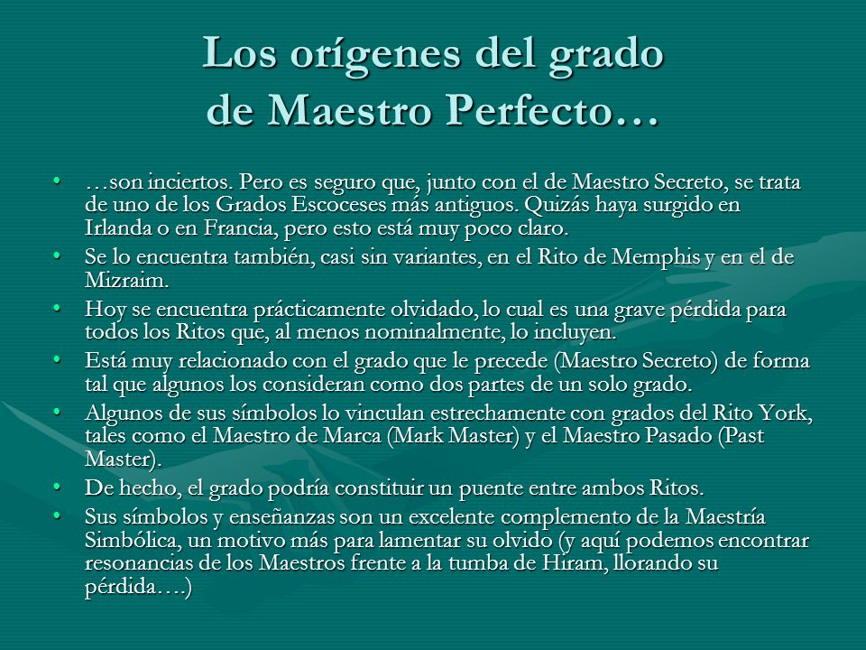Los orígenes del grado de Maestro Perfecto…