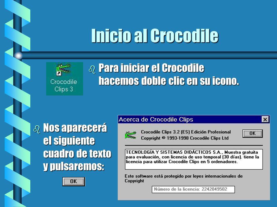 Inicio al Crocodile Para iniciar el Crocodile hacemos doble clic en su icono.