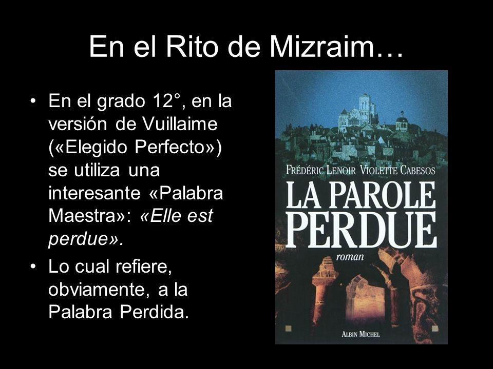 En el Rito de Mizraim…