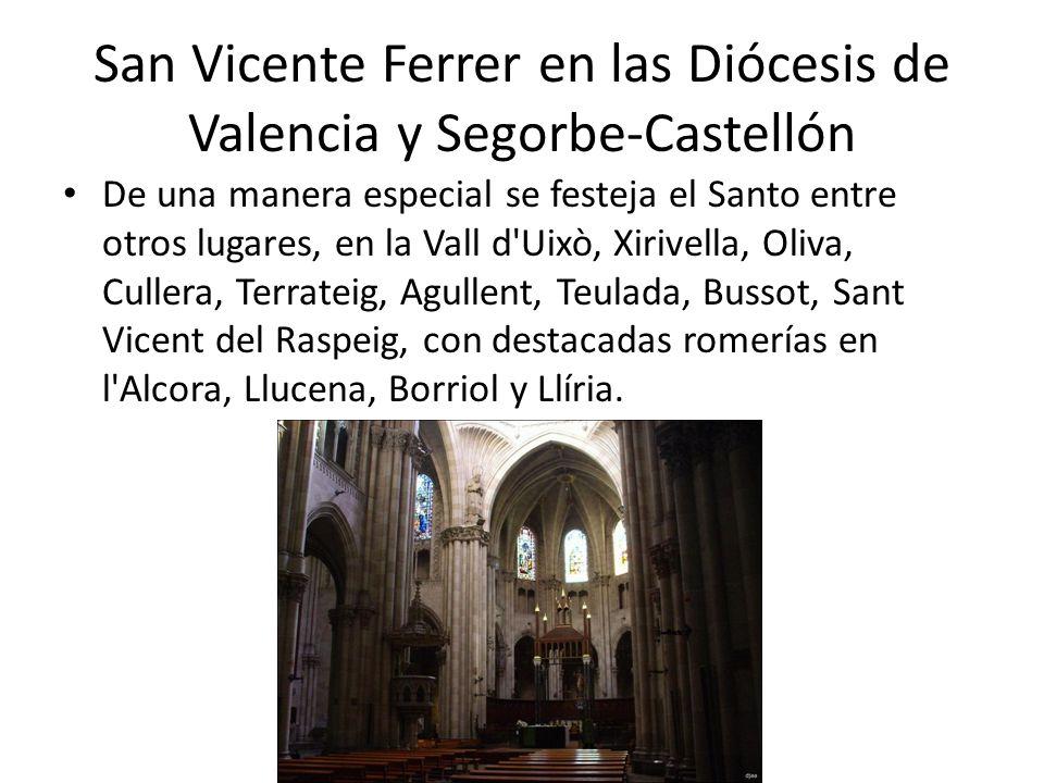 San Vicente Ferrer en las Diócesis de Valencia y Segorbe-Castellón